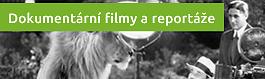 Dokumentární filmy a reportáže
