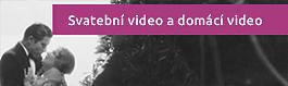 Svatební video a domácí video